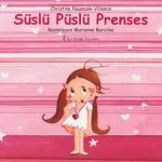 Çocuk kitabı Süslü Püslü Prenses