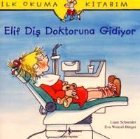 Elif Diş Doktoruna Gidiyor